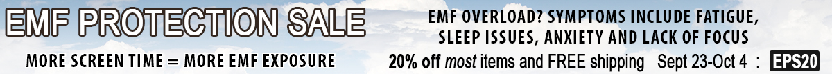 EMF Protection Sale - Protect yourself