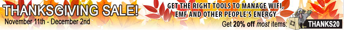 Thanksgiving Sale Get EMF Protection