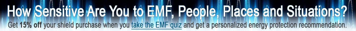 EMF Quiz to determine your sensitivity