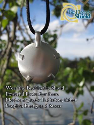 Wear the BioElectric Shield Powerful Protection from Electromagnetic Radiation, Other People's Energy and Stress